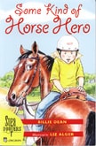 Book cover for Some Kind of Horse Hero by Billie Dean